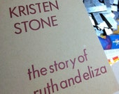 The Story of Ruth and Eliza // self/help/work/book by Kristen Stone