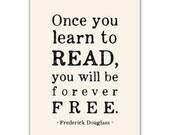 Inspirational Art Print, Typographic, Read, Frederick Douglass Quote, Literacy