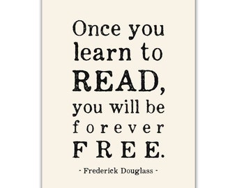 Inspirational Art Print, Typographic, Read, Frederick Douglass Quote, Literacy