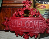 SALE-Red Cast Iron Welcome Sign