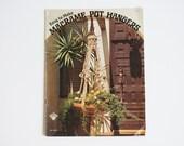 Vintage Macrame Pot Hangers How-To Book, 1974