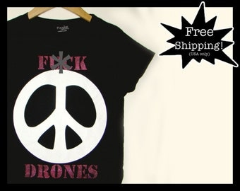 SALE - Free Shipping! Women's Small: F**K DRONES