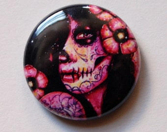 1 inch Pin Back Button - Dia De Los Muertos - Day of the Dead Sugar Skull Girl Tattoo Flash Artwork Pop Art on a One Inch Badge