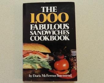The 1,000 Fabulous Sandwiches Cookbook