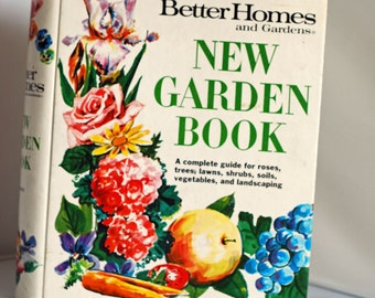 "Vintage, 1975,  Better Homes and Garden, ""New"" Garden Book, Flower Guide"