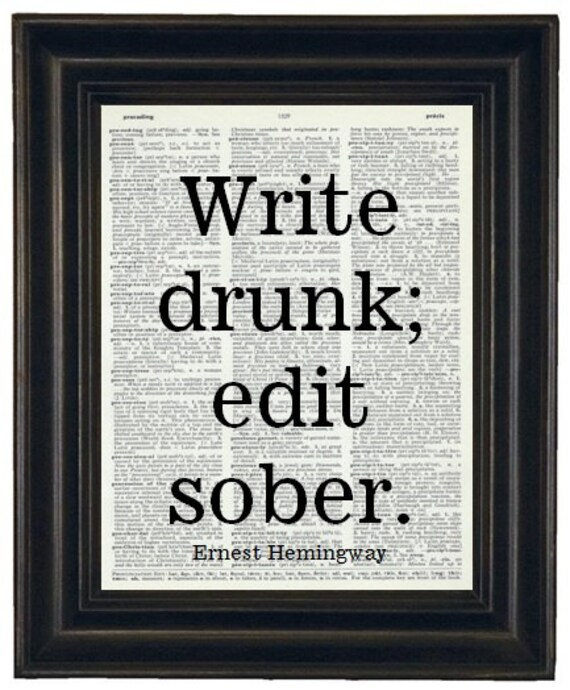 BOGO 1/2 OFF Typography Quote Art Print  Dictionary Art Print Saying Art Print Art Vintage Dictionary Quote Print Write Drunk Edit Sober