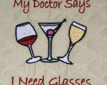 My Doctor Says I Need Glasses Machine Embroidery Design