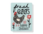 "Fresh Eggs from Happy Chickens Sign 9"" X 12"" Mineral Blue"