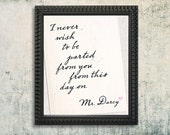 "Mr. Darcy quote, Mr. Darcy love note  Art Print - Available Sizes: 5""x7"" up to 42""x70"""