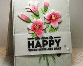 Hand Stamped Greeting Card - You Make Me Happy!