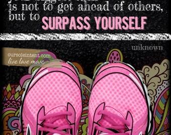Surpass Yourself - Inspirational Running Art Print -