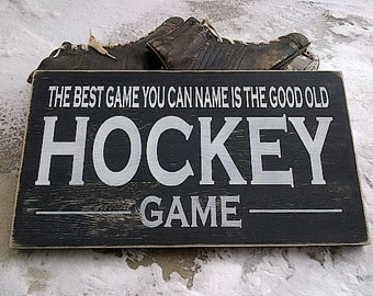 The best game you can name is the good old HOCKEY game wooden sign by Dressingroom5