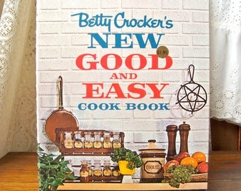 Vintage Betty Crockers New Good and Easy Cookbook First Edition 1962 Retro Cookbook