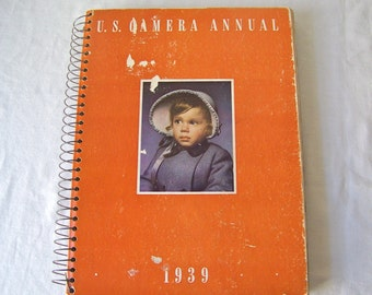 Vintage U.S. Camera Annual 1939 Photographs Spiral Bound Photography Today Famous Photographers