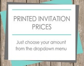 Invitation Printing with FREE ENVELOPES,  Announcent Printing, Printing of Digital Invitations, Have us print for you, Choose Your Amount