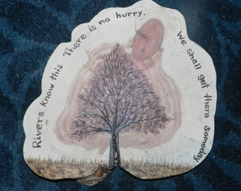 "Rivers know this.."" AA Milne quote pyrography sign lone tree on raw edge cedar  made to order"