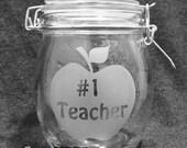 Teacher Appreciation -  Number 1 Teacher Canister