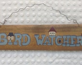 Primitive Spring Bird Sign, Hand Painted Wooden Bird Watcher Wallhanging Sale, Primitive Pallet Signs