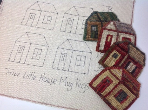 Rug Hooking Pattern, Little House Mug Rugs, on Primitive Linen or Monks Cloth, J805