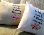 I'm 99.9 Percent Sure I'm A Disney Princess Pillow Cover 12x12 or 12x16  Applique Crown FREE Embroidered Name Personalized Pillow