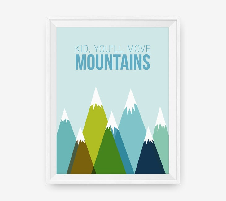 Dr Seuss Kid You Ll Move Mountains: Kid You'll Move Mountains Dr. Seuss Inspired