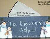 EPATTERN #0038 Tis the season, Achoo!  digital download, painting epattern,