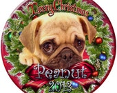 Pug Puppy Personalized Christmas Ornament