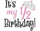 It's my .5 Birthday - Tiara - Machine Embroidery Design - 7 Sizes