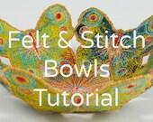 How to make Handmade Felt & Stitch Bowls. Wet Felting step-by-stepTutorial.  PDF Instant download.