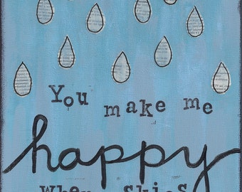 You make me happy - Art Print available in three sizes