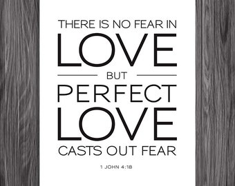 1 John 4:18. NASB. DIY. Printable Christian Poster. PDF. 8x10. Perfect Love Drives Out Fear. Bible Verse.