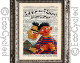 Bert and Ernie with Names & Date Vintage Upcycled Dictionary Art Print Book Art Print Customized Anniversary Wedding Gay LGBT personalized