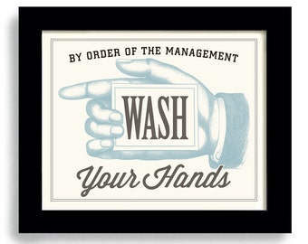 Bathroom Decor, Wash Your Hands, Laundry Room Decor, Kitchen Art, Wall Art Print