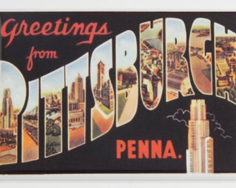 Greetings from Pittsburgh Fridge Magnet