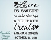 Love is Sweet - Custom Wedding Treat Bag Sack - Etsy Design (R1106) - Clear Acrylic Stamp - Letterpress Lithography Modern Vintage
