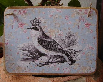 French shabby chic, ornate bird on vintage roses wallpaper-wooden tag/dresser/door hanger