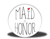 "Wedding Party Title - 1"" Button - Maid of Honor"