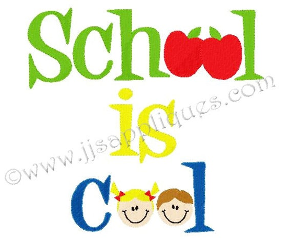 Instant Download - School Embroidey Designs Back to School Design School is Cool Embroidery - School is Cool 4x4, 5x7, 6x10 hoops