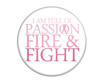 Breast Cancer Pinback Button  - Inspirational Quote