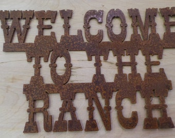 FREE SHIPPING Rusted Rustic Metal Welcome to the Ranch Sign