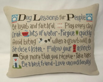 Dog Lessons For People Cross Stitch Pillow Cover  MAKE TO ORDER