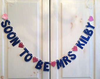 Custom Soon-To-Be-Mrs Bachelorette Party Decoration / Bridal Shower / Photo Prop