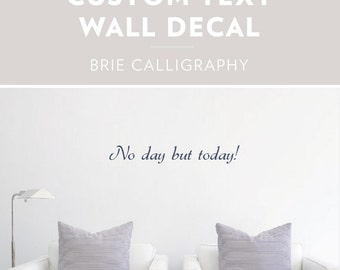 Brie Calligraphy -Custom Text Wall Decal, Custom Wall Sticker, Custom Decal Sticker, Custom Text Art, Personalized Wall Decor, Cursive Decal