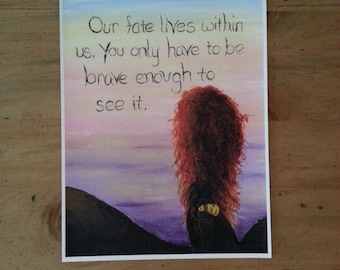 Disney Brave Princess Merida Quote Print