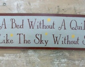 Primitive Wooden Sign, A Bed without a Quilt sign, Primitive Sign, Primitive quilt sign, HAFAIR
