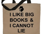 I Like Big Books And I Cannot Lie ® Funny Cotton Canvas Tote Bag - Eco Friendly in Natural / Black