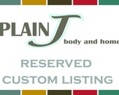 RESERVED Custom Listing for Julie W