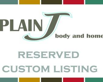 RESERVED Custom Listing for Cassi M