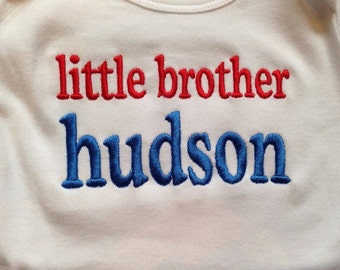 little brother Custom saying embroidered t-shirt or one piece w/snaps, boys, girls