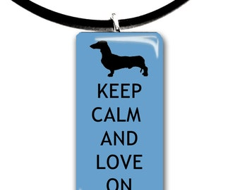 Keep Calm and Love On, blue and black, pet art, funny, witty, cute, Dachsund, color choices